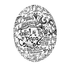 Panic! At The Disco Lyric Quotes Oval Filigree Ornament (two Sides) by Onesevenart
