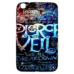 Pierce The Veil Quote Galaxy Nebula Samsung Galaxy Tab 3 (8 ) T3100 Hardshell Case  by Onesevenart