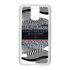 Sometimes Quiet Is Violent Twenty One Pilots The Meaning Of Blurryface Album Samsung Galaxy S5 Case (white) by Onesevenart