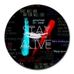 Twenty One Pilots Stay Alive Song Lyrics Quotes Round Mousepads by Onesevenart