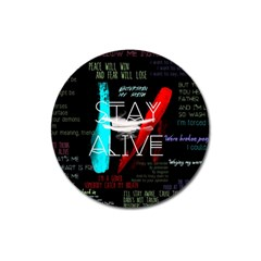 Twenty One Pilots Stay Alive Song Lyrics Quotes Magnet 3  (round) by Onesevenart