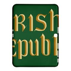 The Irish Republic Flag (1916, 1919 1922) Samsung Galaxy Tab 4 (10 1 ) Hardshell Case  by abbeyz71