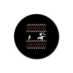 I Wasn t Good This Year, I Was Awesome! Ugly Holiday Christmas Black Background Rubber Round Coaster (4 Pack)  by Onesevenart