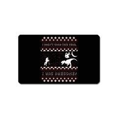 I Wasn t Good This Year, I Was Awesome! Ugly Holiday Christmas Black Background Magnet (name Card) by Onesevenart