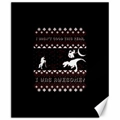 I Wasn t Good This Year, I Was Awesome! Ugly Holiday Christmas Black Background Canvas 20  X 24   by Onesevenart