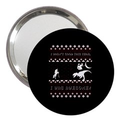 I Wasn t Good This Year, I Was Awesome! Ugly Holiday Christmas Black Background 3  Handbag Mirrors by Onesevenart