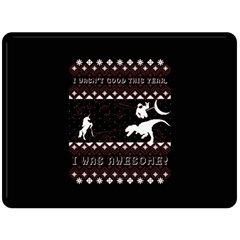 I Wasn t Good This Year, I Was Awesome! Ugly Holiday Christmas Black Background Double Sided Fleece Blanket (large)  by Onesevenart