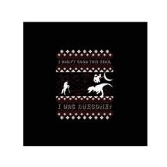 I Wasn t Good This Year, I Was Awesome! Ugly Holiday Christmas Black Background Small Satin Scarf (square) by Onesevenart