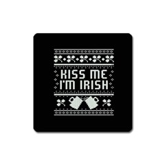 Kiss Me I m Irish Ugly Christmas Black Background Square Magnet by Onesevenart