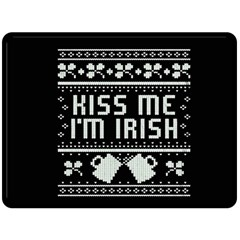 Kiss Me I m Irish Ugly Christmas Black Background Double Sided Fleece Blanket (large)  by Onesevenart