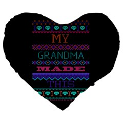 My Grandma Made This Ugly Holiday Black Background Large 19  Premium Heart Shape Cushions by Onesevenart