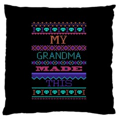 My Grandma Made This Ugly Holiday Black Background Standard Flano Cushion Case (one Side) by Onesevenart