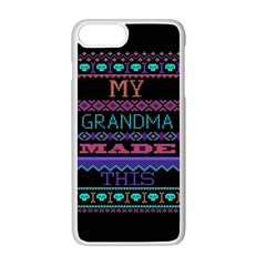 My Grandma Made This Ugly Holiday Black Background Apple Iphone 7 Plus White Seamless Case by Onesevenart