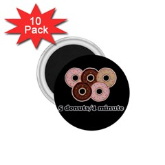 Five Donuts In One Minute  1 75  Magnets (10 Pack)  by Valentinaart