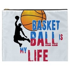 Basketball Is My Life Cosmetic Bag (xxxl)  by Valentinaart