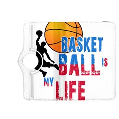 Basketball Is My Life Kindle Fire Hdx 8 9  Flip 360 Case by Valentinaart