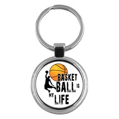 Basketball Is My Life Key Chains (round)  by Valentinaart