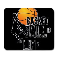 Basketball Is My Life Large Mousepads by Valentinaart