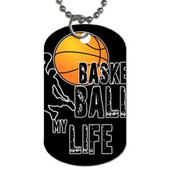 Basketball Is My Life Dog Tag (two Sides) by Valentinaart