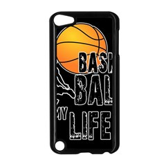 Basketball Is My Life Apple Ipod Touch 5 Case (black) by Valentinaart