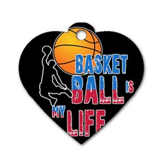Basketball Is My Life Dog Tag Heart (one Side) by Valentinaart