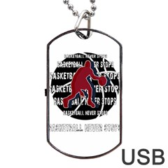 Basketball Never Stops Dog Tag Usb Flash (one Side) by Valentinaart