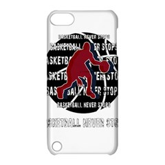 Basketball Never Stops Apple Ipod Touch 5 Hardshell Case With Stand by Valentinaart