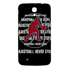 Basketball Never Stops Samsung Galaxy Mega I9200 Hardshell Back Case by Valentinaart