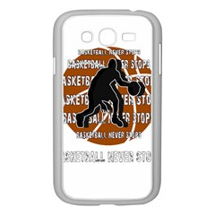 Basketball Never Stops Samsung Galaxy Grand Duos I9082 Case (white) by Valentinaart