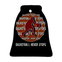 Basketball Never Stops Ornament (bell) by Valentinaart
