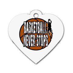 Basketball Never Stops Dog Tag Heart (one Side) by Valentinaart