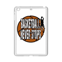 Basketball Never Stops Ipad Mini 2 Enamel Coated Cases by Valentinaart