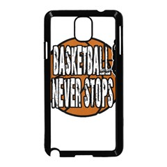 Basketball Never Stops Samsung Galaxy Note 3 Neo Hardshell Case (black) by Valentinaart