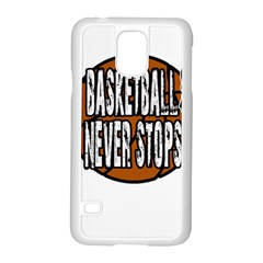 Basketball Never Stops Samsung Galaxy S5 Case (white) by Valentinaart