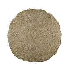 Old Floral Crochet Lace Pattern Beige Bleached Standard 15  Premium Round Cushions by EDDArt