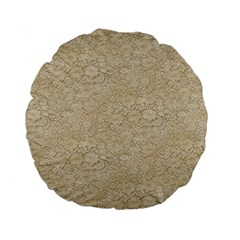 Old Floral Crochet Lace Pattern Beige Bleached Standard 15  Premium Flano Round Cushions by EDDArt
