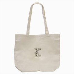 To Be Or Not To Be Tote Bag (cream) by Valentinaart