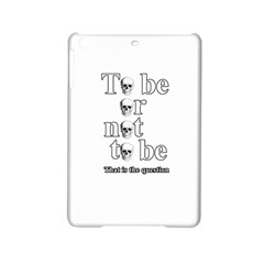 To Be Or Not To Be Ipad Mini 2 Hardshell Cases by Valentinaart