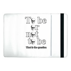 To Be Or Not To Be Samsung Galaxy Tab Pro 10 1  Flip Case by Valentinaart