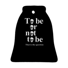 To Be Or Not To Be Ornament (bell) by Valentinaart