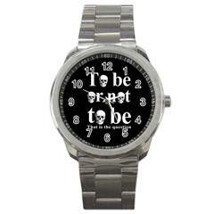 To Be Or Not To Be Sport Metal Watch by Valentinaart