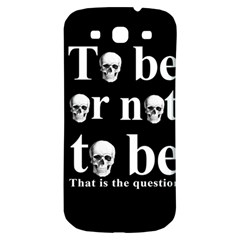 To Be Or Not To Be Samsung Galaxy S3 S Iii Classic Hardshell Back Case by Valentinaart