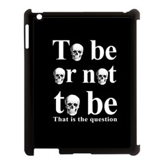 To Be Or Not To Be Apple Ipad 3/4 Case (black) by Valentinaart