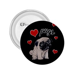 Love Pugs 2 25  Buttons by Valentinaart