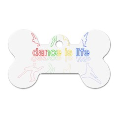 Dance Is Life Dog Tag Bone (one Side) by Valentinaart