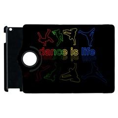 Dance Is Life Apple Ipad 2 Flip 360 Case by Valentinaart