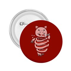 Red Stupid Self Eating Gluttonous Pig 2 25  Buttons by CreaturesStore