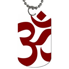 Hindu Om Symbol (dark Red) Dog Tag (two Sides) by abbeyz71