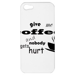 Give Me Coffee And Nobody Gets Hurt Apple Iphone 5 Hardshell Case by Valentinaart