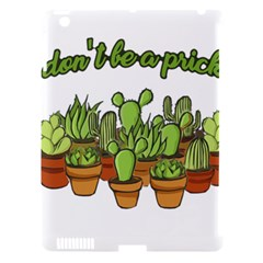 Cactus   Dont Be A Prick Apple Ipad 3/4 Hardshell Case (compatible With Smart Cover) by Valentinaart